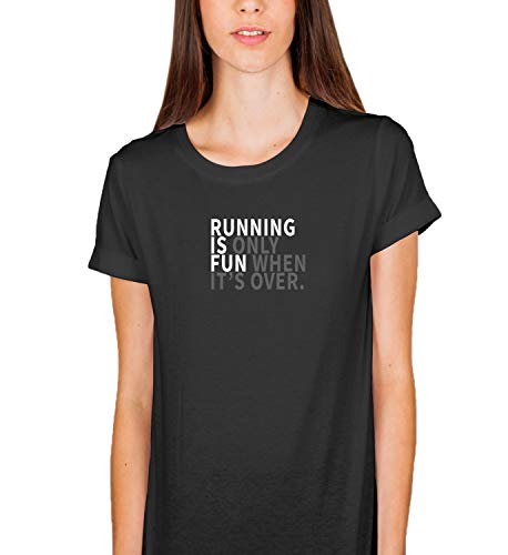 ef1f2786b00 Running Is Only Fun When It s Obver Funny Quote Motivation Sport BLC Shirt  T-Shirt Women s