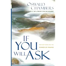 If You Will Ask (Oswald Chambers Library)
