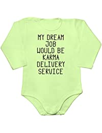 My Dream Job Would Be Karma Delivery Service Baby Bodysuit Mameluco largo de la manga del bebé