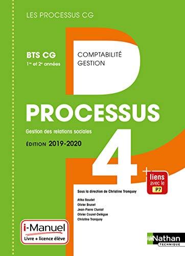 Processus 4 - Gestion des Relations Sociales BTS CG 1re et 2e années par Christine Tronquoy