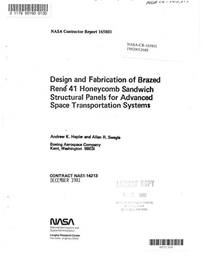 Design and fabrication of brazed Rene 41 honeycomb sandwich structural panels for advanced space transportation systems (English Edition) - Advanced Panel