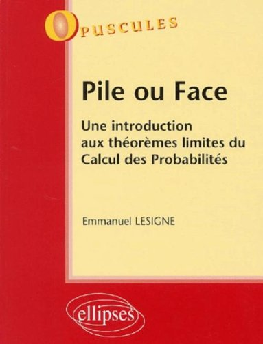 pile-ou-face-une-introduction-aux-thormes-limites-du-calcul-des-probabilits