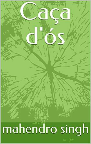 Caça d'ós (Catalan Edition) por mahendro  singh