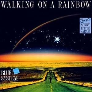 Walking on a rainbow (1987)