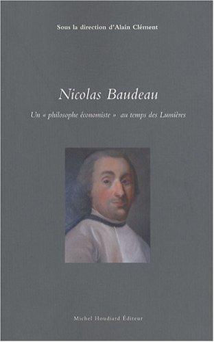 Nicolas Baudeau : Un philosophe économiste au temps des lumières