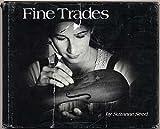 Fine trades