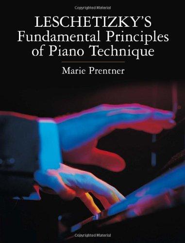 Theodor Leschetizky Fundamental Principles Of Piano Technique Pf por Various