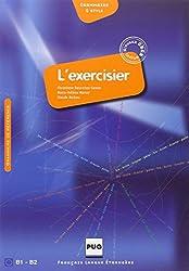 L'exercisier - Manuel D'expression Francaise: CECR B1-B2