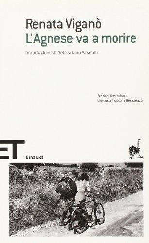 L'agnese Va a Morire by Renata Vigano (2006-01-01)