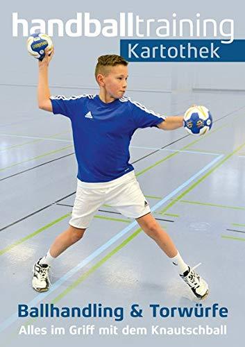 handballtraining Kartothek: Ballhandling und Torwürfe - Alles im Griff mit dem Knautschball