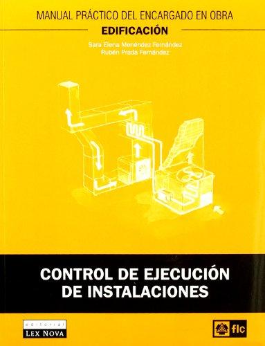 Control de ejecución de instalaciones (Monografía) por Sara Elena Menéndez Fernández