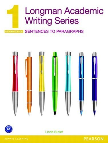 Longman Academic Writing Series 1: Sentences to Paragraphs (2nd Edition) 2nd by Butler, Linda (2013) Paperback