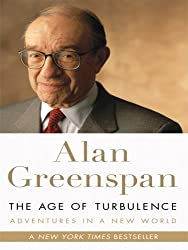 The Age of Turbulence: Adventures in a New World (Basic) by Alan Greenspan (2008-02-06)
