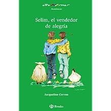 Selim, el vendedor de alegría (Castellano - A Partir De 10 Años - Altamar)