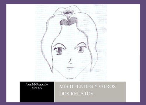 Mis duendes y otros dos relatos por Jose Maria Palazon