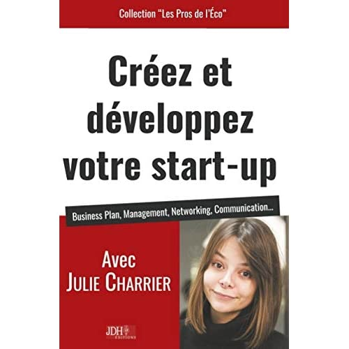 Creez et developpez votre start up - business plan management netwo