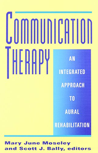communication-therapy-an-integrated-approach-to-aural-rehabilitation