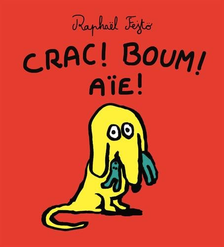 "<a href=""/node/12400"">Crac ! Boum ! Aïe !</a>"