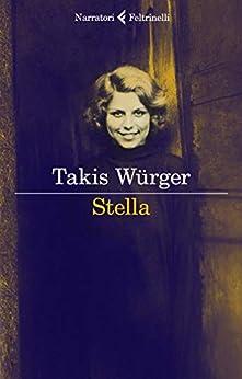 Stella di [Würger, Takis]