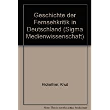 Geschichte der Fernsehkritik in Deutschland