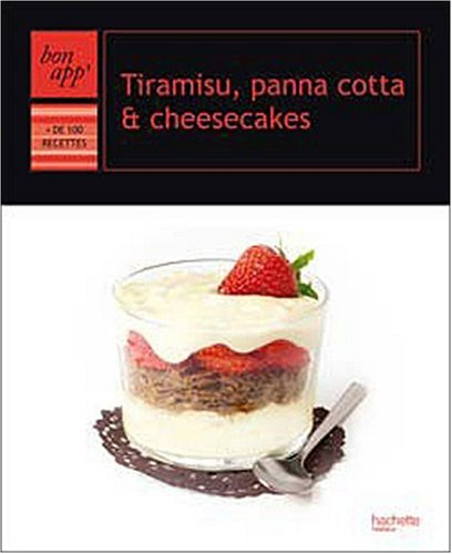 Tiramisu, panna cotta & cheesecakes par Pierre-Jean Furet