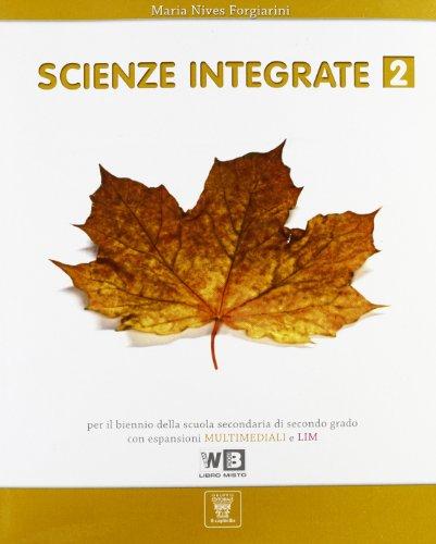 Scienze integrate. Per le Scuole superiori. Con espansione online: 2