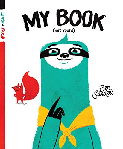 My Book (Not Yours): Lento and Fox - Book 1 (English Edition)