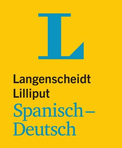 Langenscheidt Lilliput Spanisch-Deutsch - im Mini-Format (Lilliput-Wörterbücher Fremdsprachen)