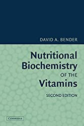 Nutritional Biochemistry of the Vitamins by David A. Bender (2009-10-29)