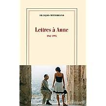 Lettres à Anne (1962-1995) (Blanche)