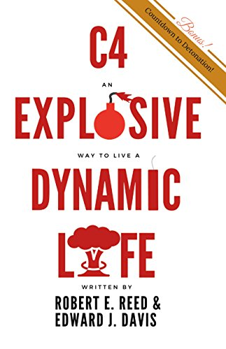 C4: An Explosive Way to Live a Dynamic Life (English Edition)