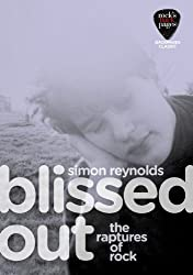 Blissed Out (Backpages Classics)