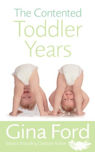 The Contented Toddler Years (English Edition)