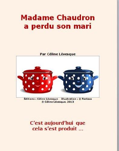 Couverture du livre Madame Chaudron a perdu son mari