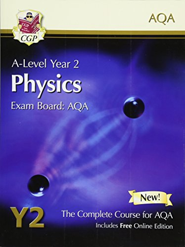 A-Level Physics for AQA: Year 2 Student Book with Online Edition (CGP A-Level Physics)