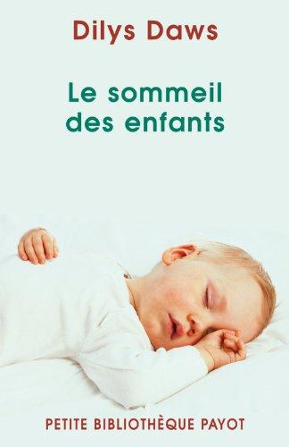 Le sommeil des enfants par Dilys Daws