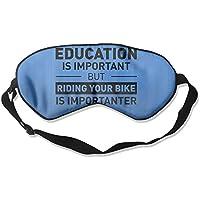 Education Is Important But Mountain Bike Is Importanter 99% Eyeshade Blinders Sleeping Eye Patch Eye Mask Blindfold... preisvergleich bei billige-tabletten.eu