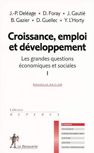 Croissance, emploi et développement (01) par Jean-Paul Deléage