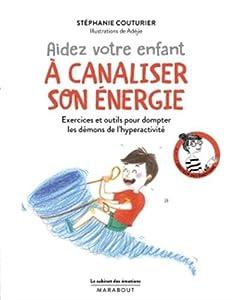 """Afficher """"Aidez votre enfant à canaliser son énergie"""""""