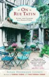 Image de On Rue Tatin: Living and Cooking in a French Town