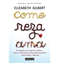 Come, Reza, Ama. par Elizabeth Gilbert