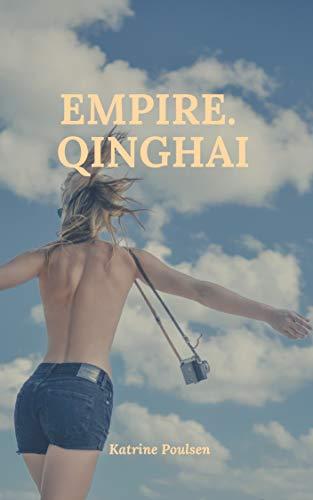 Empire. Qinghai (Danish Edition) por Katrine Poulsen