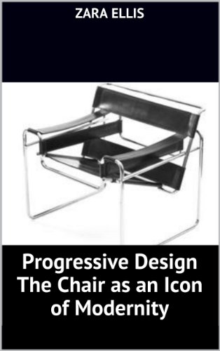 Progressive Design The Chair as an Icon of Modernity (English Edition)