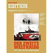 """Spiegel Edition Geschichte 2/2019 """"Der zweite Weltkrieg"""""""