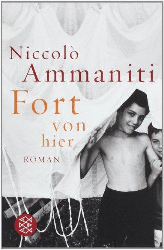 Niccolò Ammaniti: »Fort von hier« auf Bücher Rezensionen