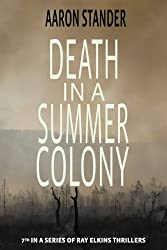 Death in a Summer Colony (Ray Elkins Thriller Series) (English Edition)