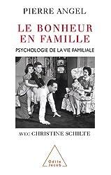 Bonheur en famille (Le) (Sciences Humaines) (French Edition)