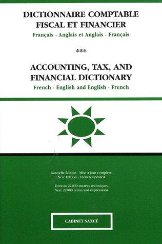Dictionnaire comptable fiscal et financi...