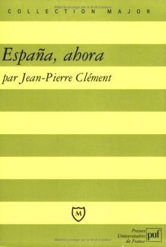 España, ahora por Jean-Pierre Clément