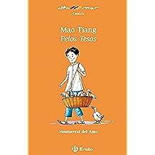 Mao Tiang Pelos Tesos (ebook) (Galego - A Partir De 8 Anos -